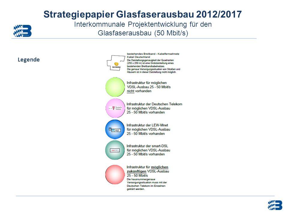 Strategiepapier Glasfaserausbau 2012/2017 Interkommunale Projektentwicklung für den Glasfaserausbau (50 Mbit/s) Legende