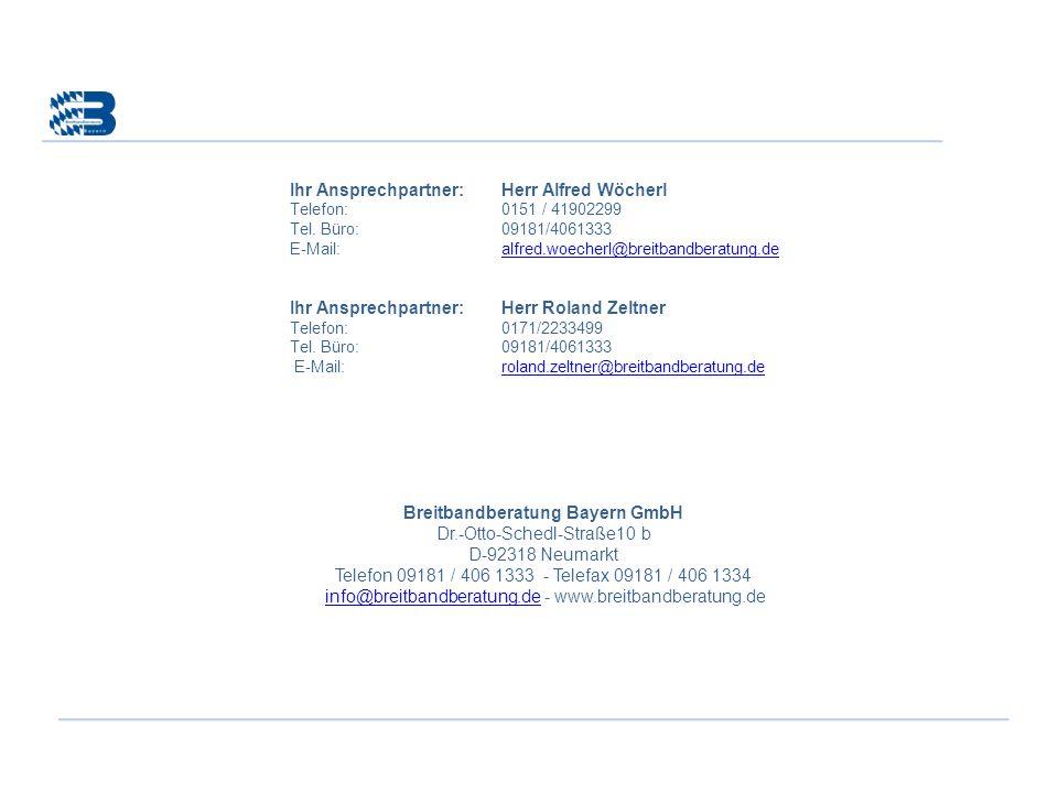 Ihr Ansprechpartner:Herr Alfred Wöcherl Telefon:0151 / 41902299 Tel. Büro:09181/4061333 E-Mail:alfred.woecherl@breitbandberatung.dealfred.woecherl@bre