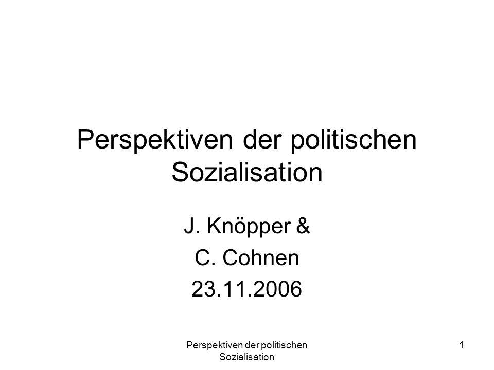 Perspektiven der politischen Sozialisation 22 Geschlechterdifferenz Das politische Interesse und das Wissen ist bei den meisten der Frauen zu gering, um Verständnis für Wesen und Wirkungsweise der demokratischen Regierungsform hervorzubringen.