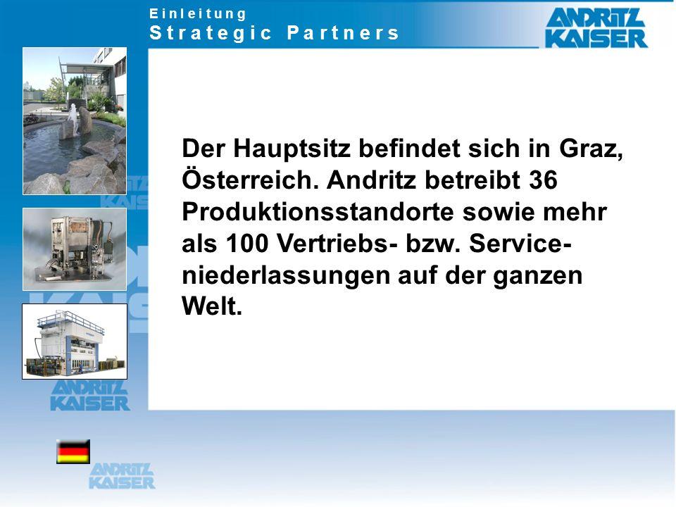 Der Hauptsitz befindet sich in Graz, Österreich. Andritz betreibt 36 Produktionsstandorte sowie mehr als 100 Vertriebs- bzw. Service- niederlassungen