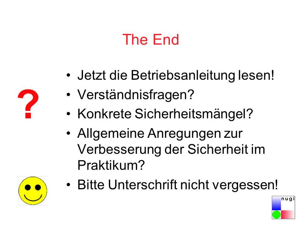 The End Jetzt die Betriebsanleitung lesen.Verständnisfragen.