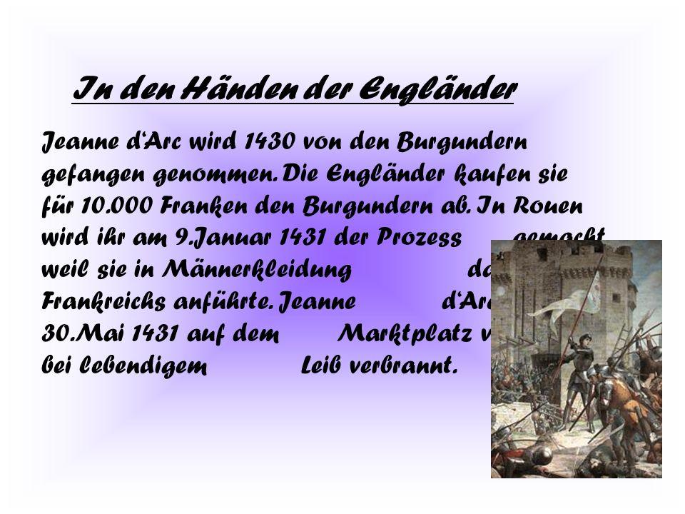 Der Friedensschluss In Arras kommt es vier Jahre nach Jeanne dArcs Tod zum Friedensschluss zwischen Frankreich und Burgund.