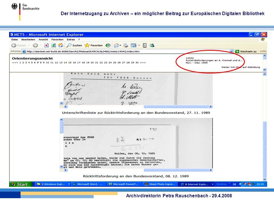 Der Internetzugang zu Archiven – ein möglicher Beitrag zur Europäischen Digitalen Bibliothek Archivdirektorin Petra Rauschenbach - 29.4.2008