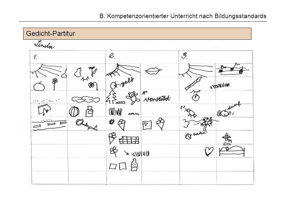 B. Kompetenzorientierter Unterricht nach Bildungsstandards Gedicht-Partitur