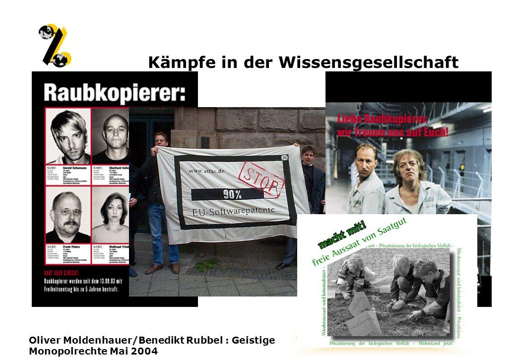 www.attac.de/wissensallmende Oliver Moldenhauer/Benedikt Rubbel : Geistige Monopolrechte Mai 2004 Kämpfe in der Wissensgesellschaft