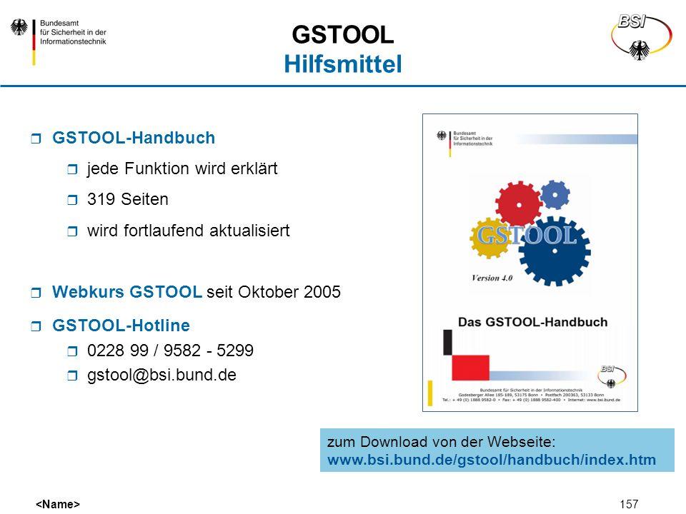 157 GSTOOL Hilfsmittel GSTOOL-Handbuch jede Funktion wird erklärt 319 Seiten wird fortlaufend aktualisiert Webkurs GSTOOL seit Oktober 2005 GSTOOL-Hot