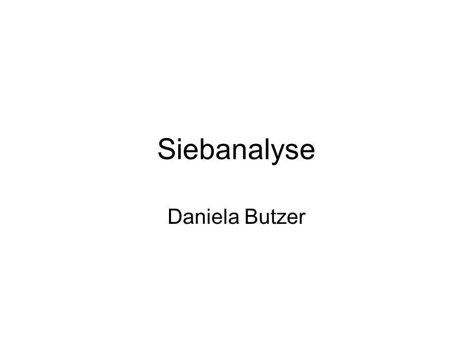 Siebanalyse Daniela Butzer