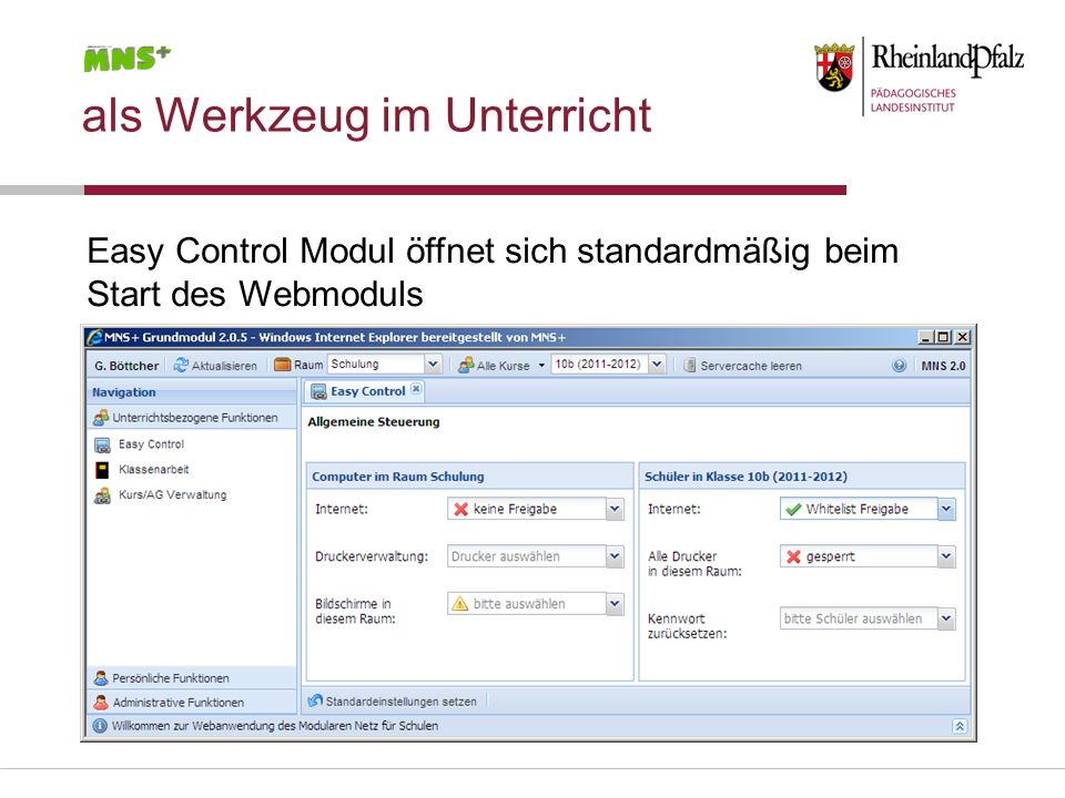 als Werkzeug im Unterricht Easy Control Modul öffnet sich standardmäßig beim Start des Webmoduls