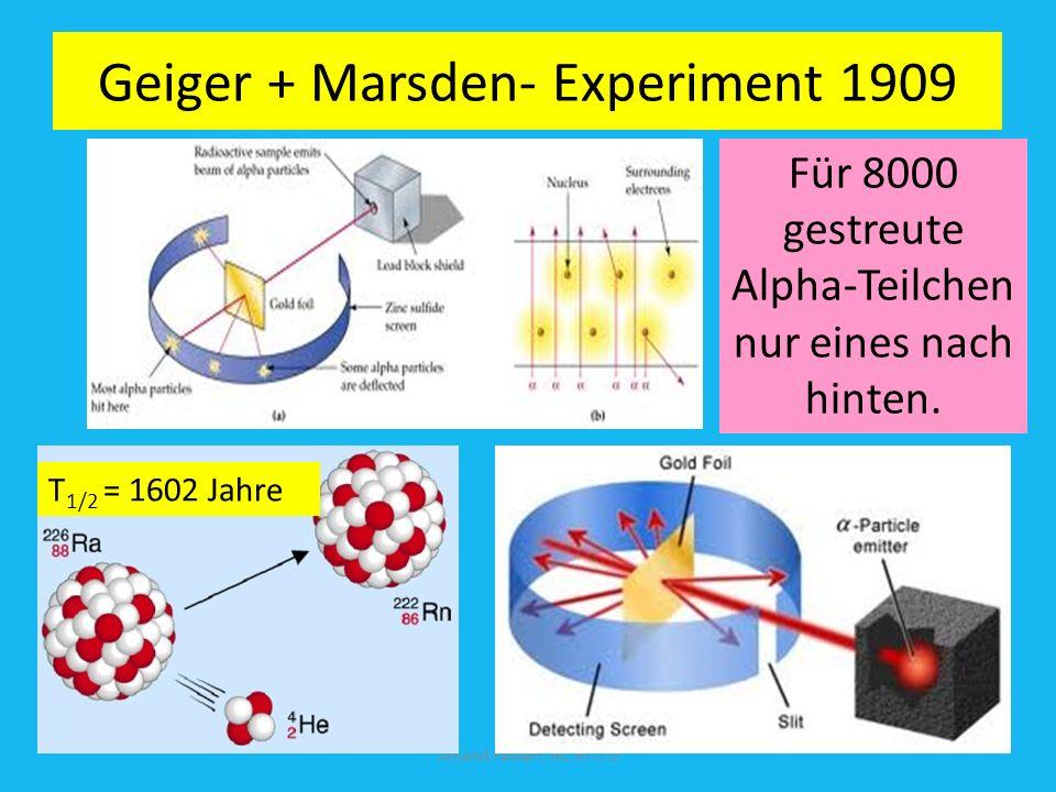 Geigersche Experiment 1909 Amand Fäßlerr, RC RT-TÜ T 1/2 = 1602 Jahre