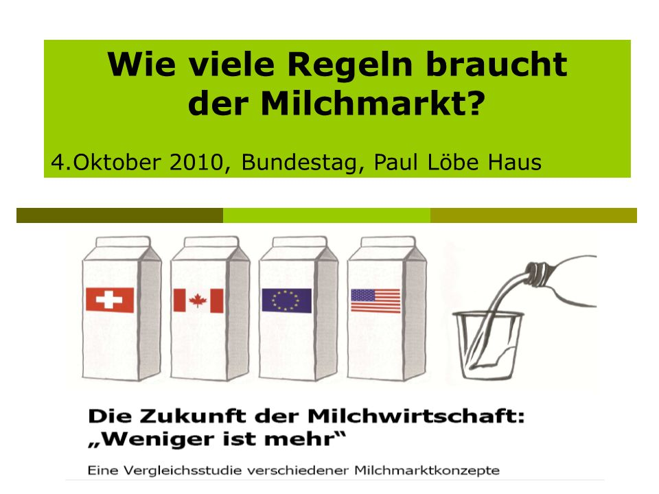Milchsystem in der EU DE, F, UK: 47% der Quote 60% der Milchbetriebe in benachteiligten Gebieten DE, F, UK, PL, IT : 61% der Quote EU-Garantiemengen