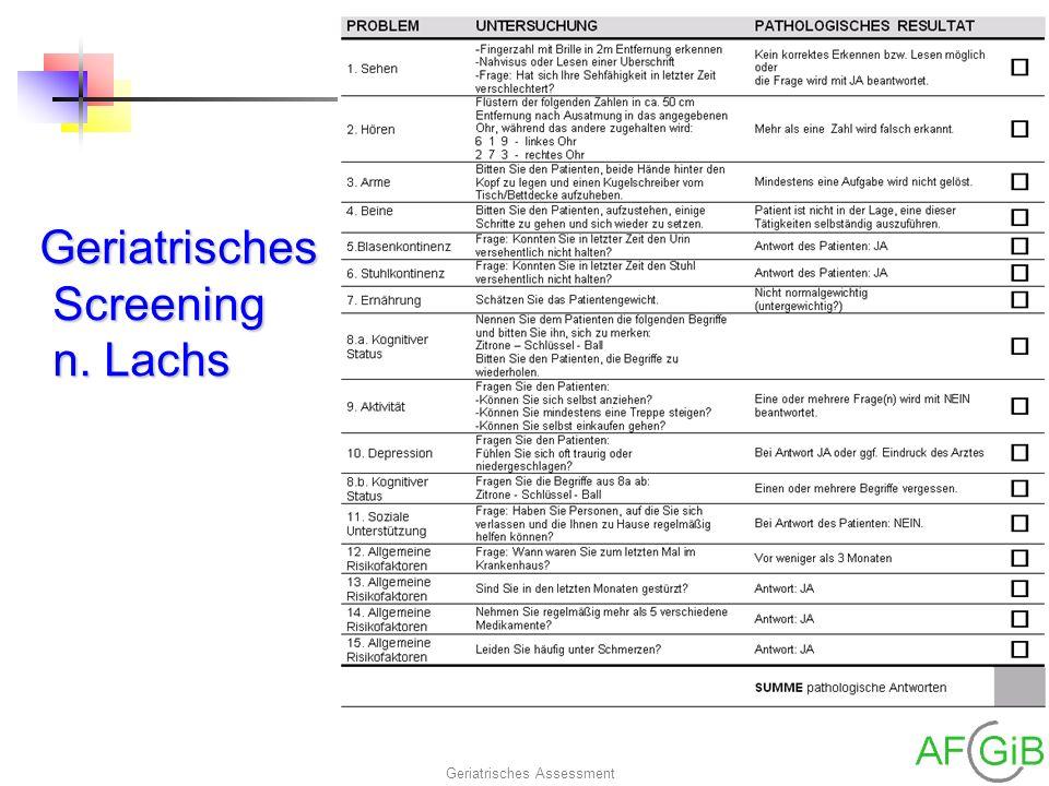 Geriatrisches Assessment Geriatrisches Screening n. Lachs