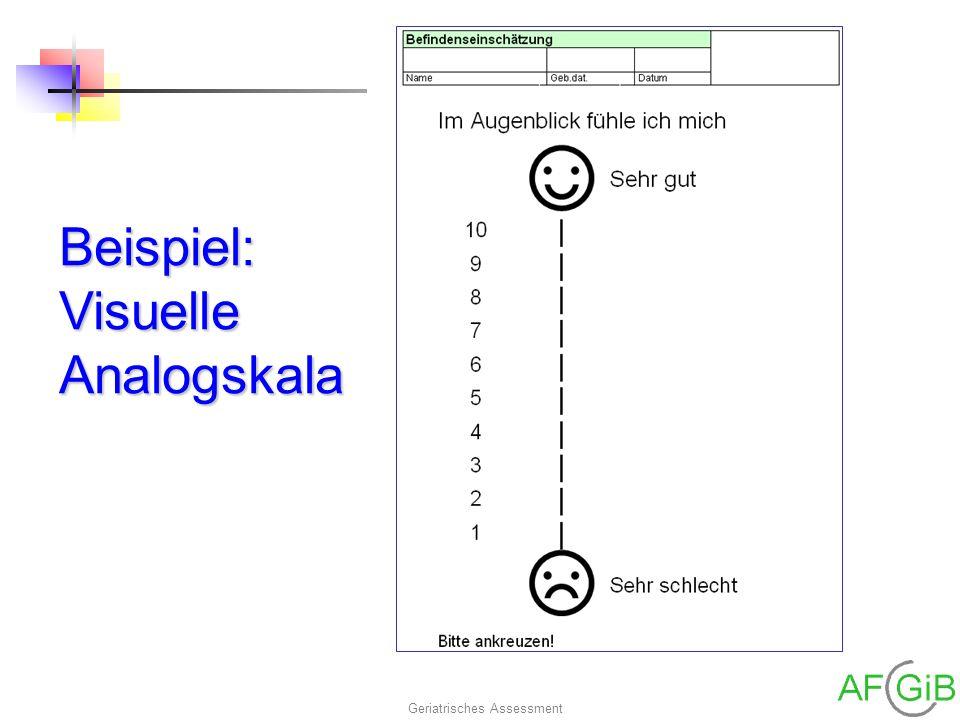 Geriatrisches Assessment Beispiel: Visuelle Analogskala
