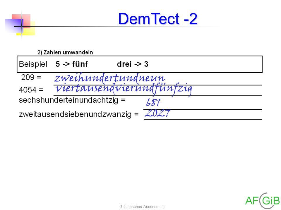 Geriatrisches Assessment DemTect -2 zweihundertundneun viertausendvierundfünfzig 681 2027