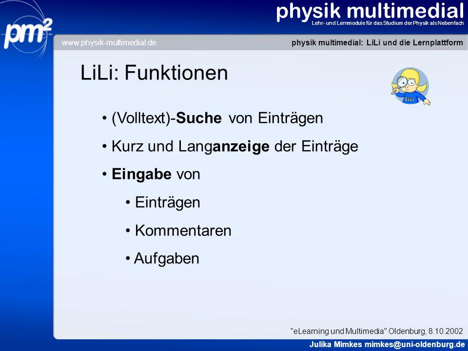 physik multimedial Lehr- und Lernmodule für das Studium der Physik als Nebenfach LiLi: Funktionen (Volltext)-Suche von Einträgen Kurz und Langanzeige