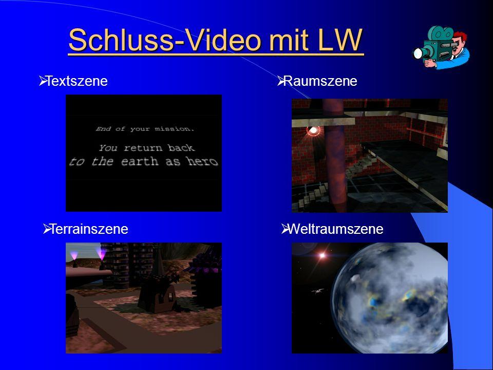 Schluss-Video mit LW Textszene Raumszene Weltraumszene Terrainszene