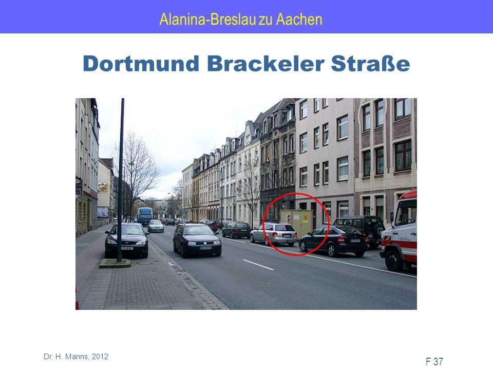 Alanina-Breslau zu Aachen F 37 Dr. H. Manns, 2012 Dortmund Brackeler Straße
