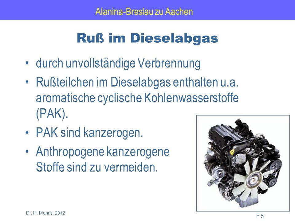 Alanina-Breslau zu Aachen F 66 Dr.H. Manns, 2012 Feinstaub stoppt den Diesel.