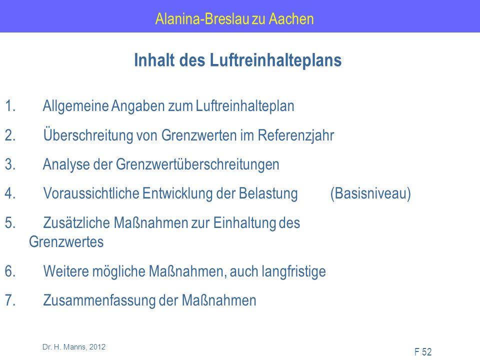 Alanina-Breslau zu Aachen F 52 Dr. H. Manns, 2012 1.