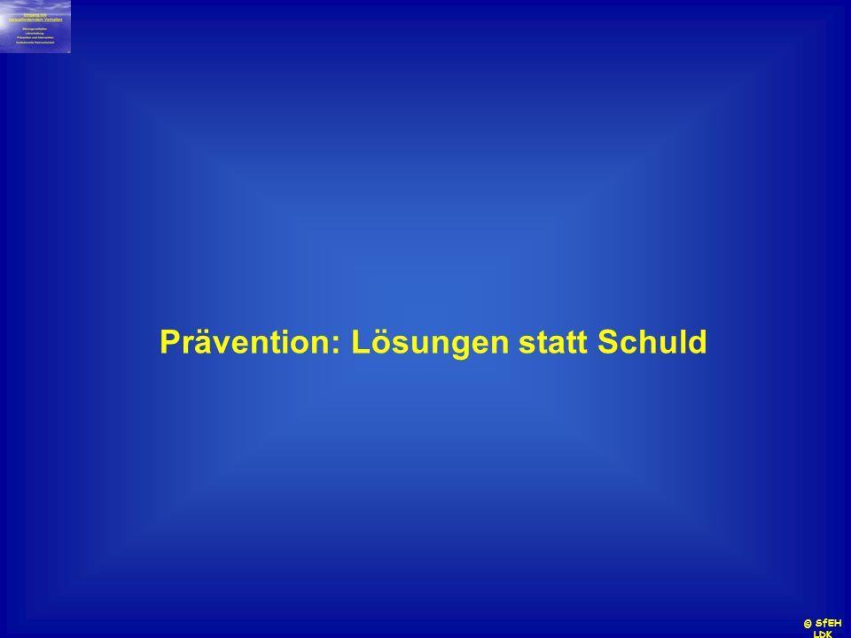 Prävention: Lösungen statt Schuld