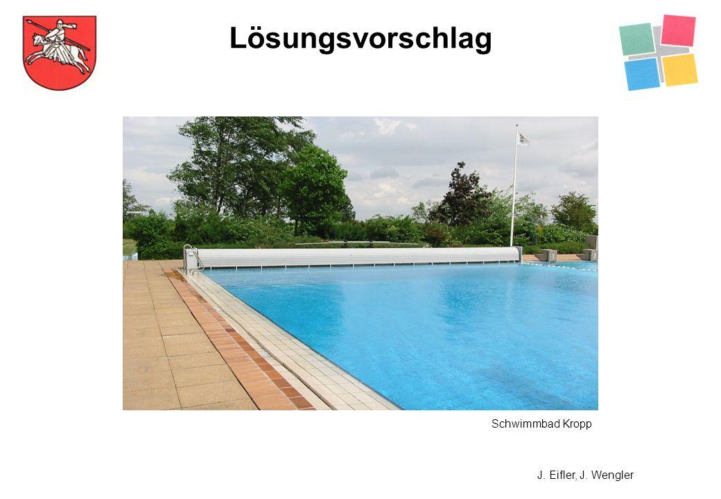 Lösungsvorschlag J. Eifler, J. Wengler Schwimmbad Kropp