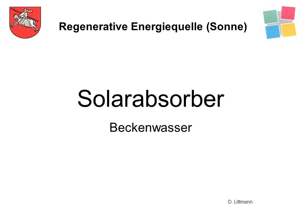 Regenerative Energiequelle (Sonne) Solarabsorber Beckenwasser D. Littmann