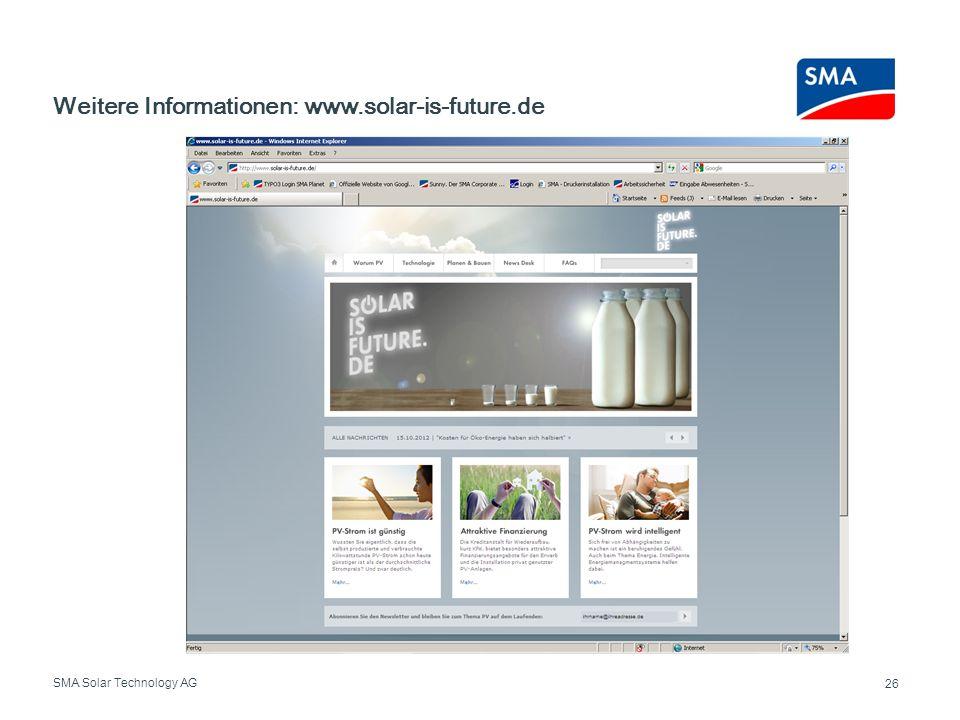 SMA Solar Technology AG Weitere Informationen: www.solar-is-future.de 26