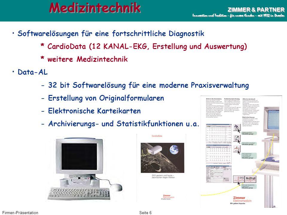 Firmen-PräsentationSeite 5 ZIMMER & PARTNER Innovation und Tradition – für unsere Kunden – seit 1932 in Dresden ZIMMER & PARTNER Innovation und Tradit