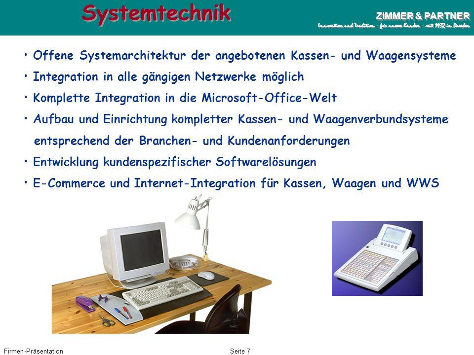 Firmen-PräsentationSeite 6 ZIMMER & PARTNER Innovation und Tradition – für unsere Kunden – seit 1932 in Dresden ZIMMER & PARTNER Innovation und Tradit