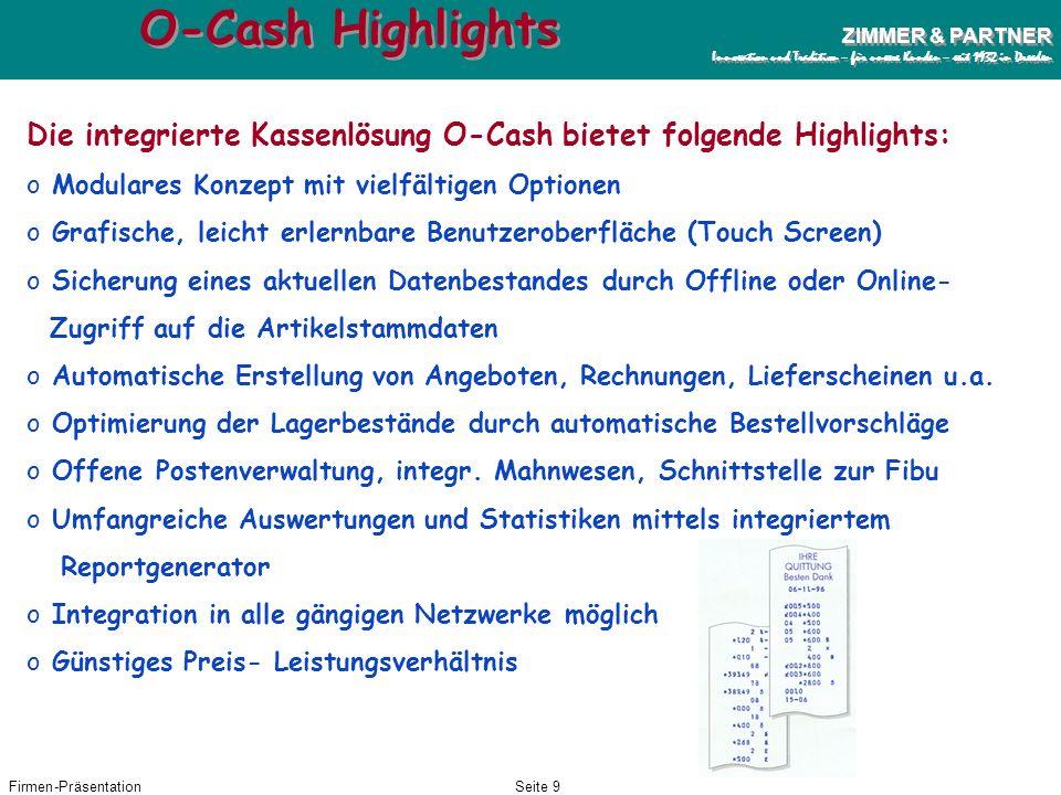 Firmen-PräsentationSeite 8 ZIMMER & PARTNER Innovation und Tradition – für unsere Kunden – seit 1932 in Dresden ZIMMER & PARTNER Innovation und Tradit