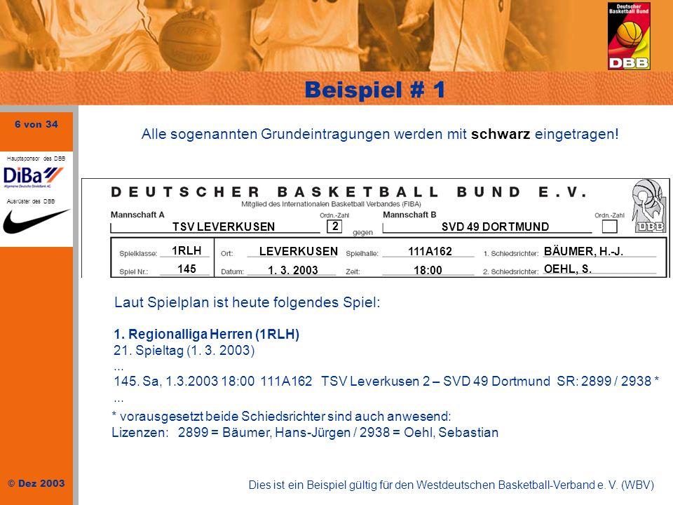 27 von 34 © Dez 2003 Hauptsponsor des DBB Ausrüster des DBB Vermerke # 2 PROTEST DURCH TSV KÖNIGSHAUSEN: 2.