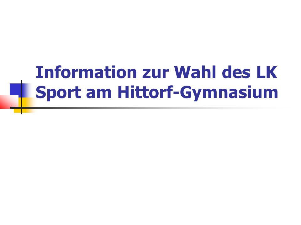 Information zur Wahl des LK Sport am Hittorf-Gymnasium