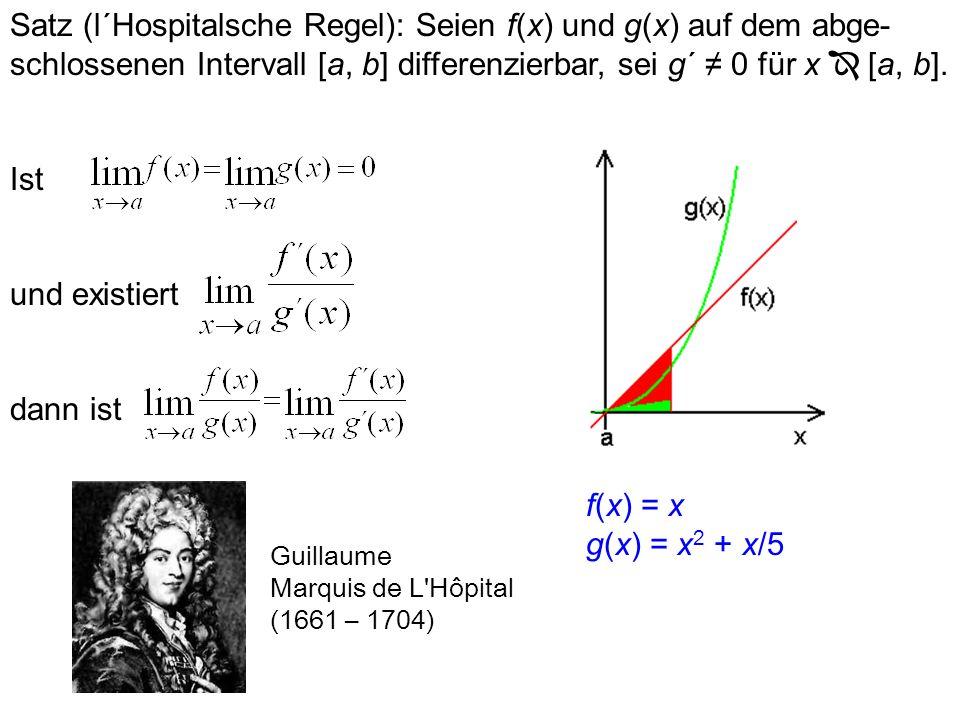 Mittelwertsatz: Sei f:[a, b] auf dem offenen Intervall (a, b) differenzierbar und auf dem abgeschlossenen Intervall [a, b] stetig. Dann gibt es ein x
