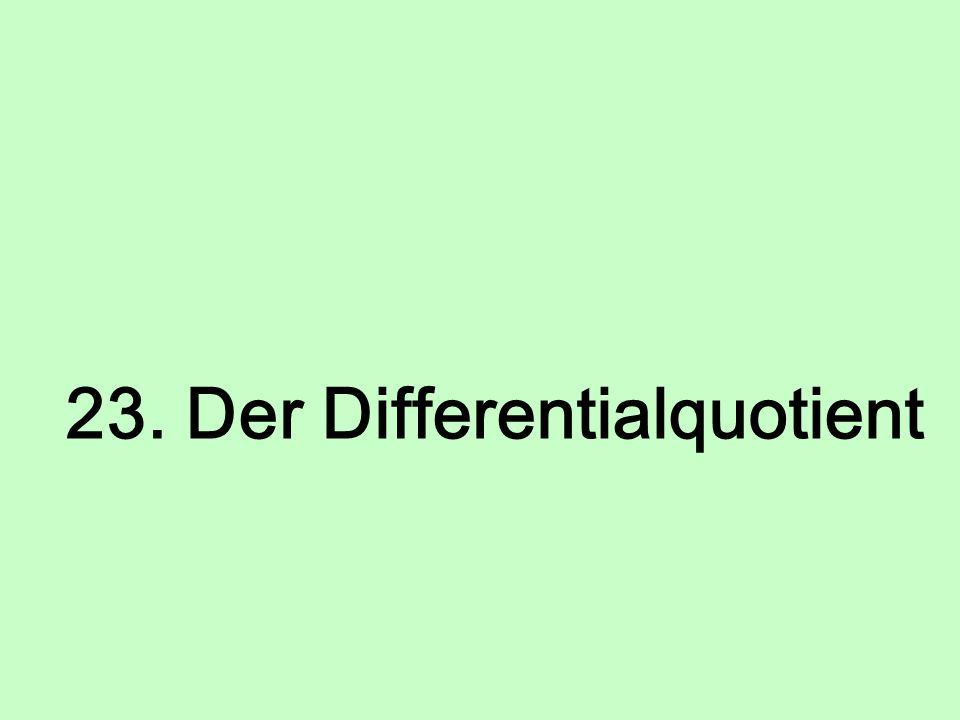 23. Der Differentialquotient