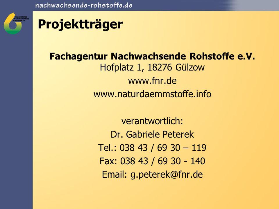 Projektträger Fachagentur Nachwachsende Rohstoffe e.V. Hofplatz 1, 18276 Gülzow www.fnr.de www.naturdaemmstoffe.info verantwortlich: Dr. Gabriele Pete