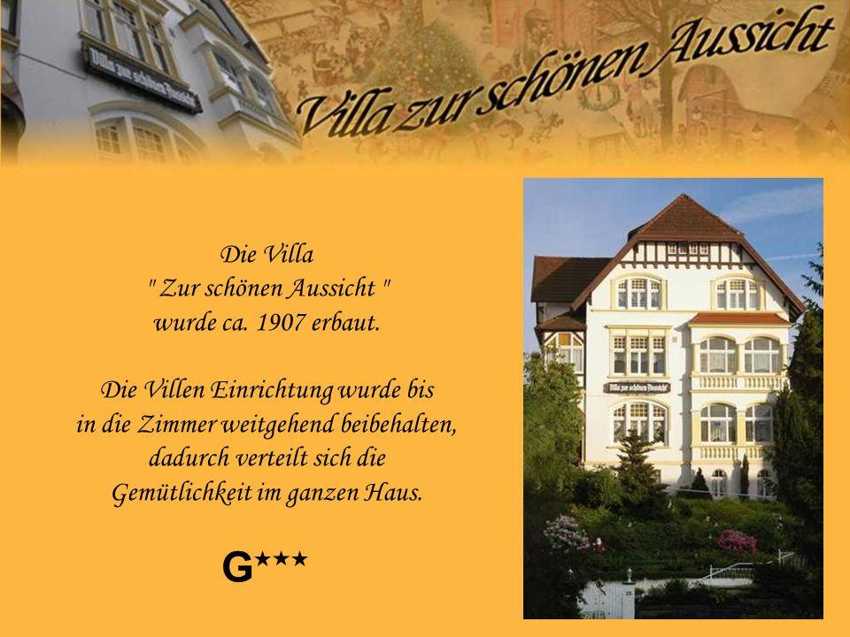Die Villa Zur schönen Aussicht wurde ca. 1907 erbaut.