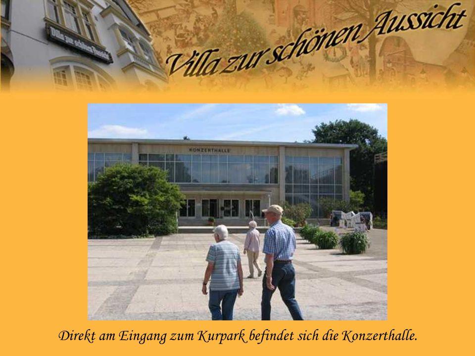 Direkt am Eingang zum Kurpark befindet sich die Konzerthalle.