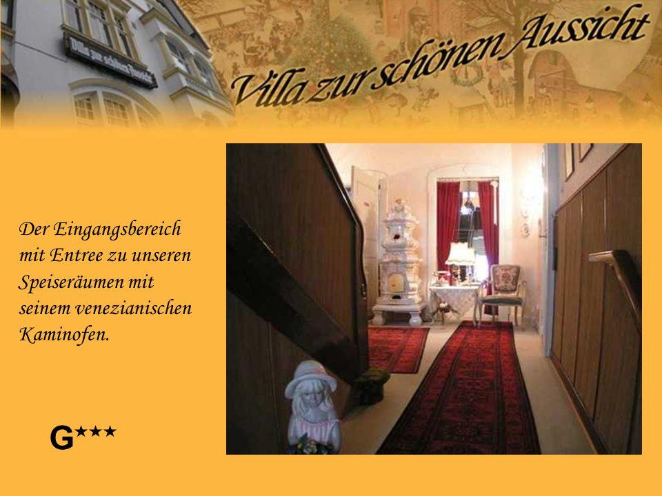 Der Eingangsbereich mit Entree zu unseren Speiseräumen mit seinem venezianischen Kaminofen. G