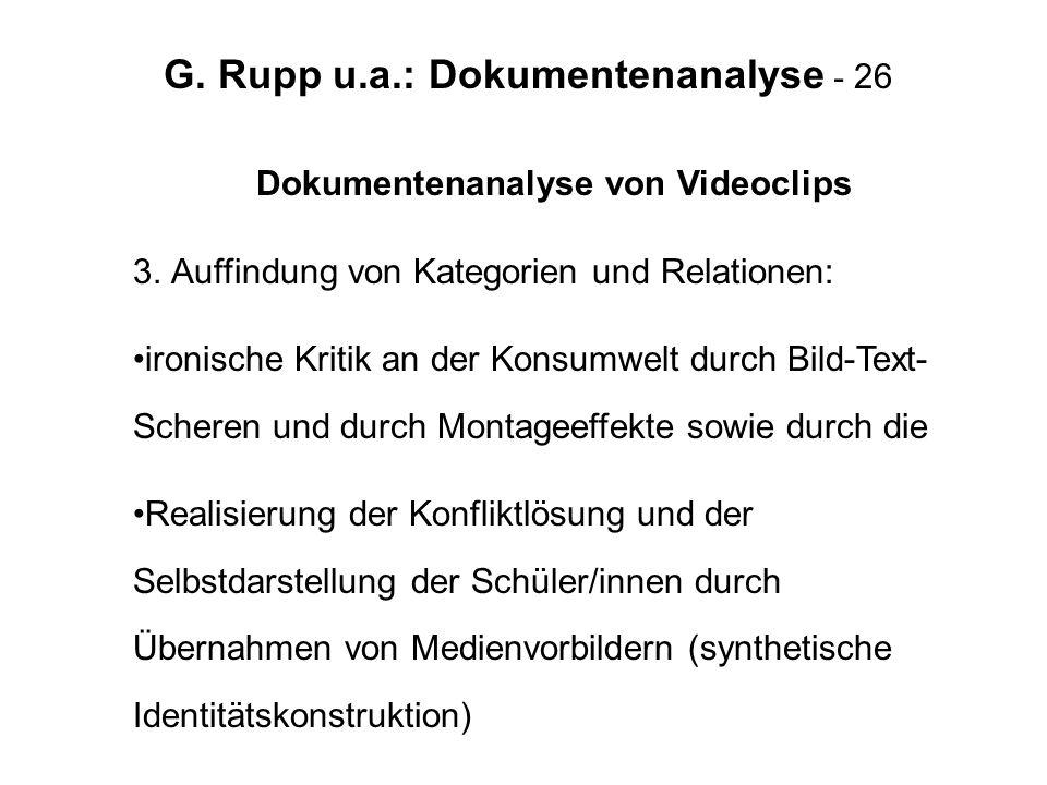 G. Rupp u.a.: Dokumentenanalyse - 26 Dokumentenanalyse von Videoclips 3. Auffindung von Kategorien und Relationen: ironische Kritik an der Konsumwelt