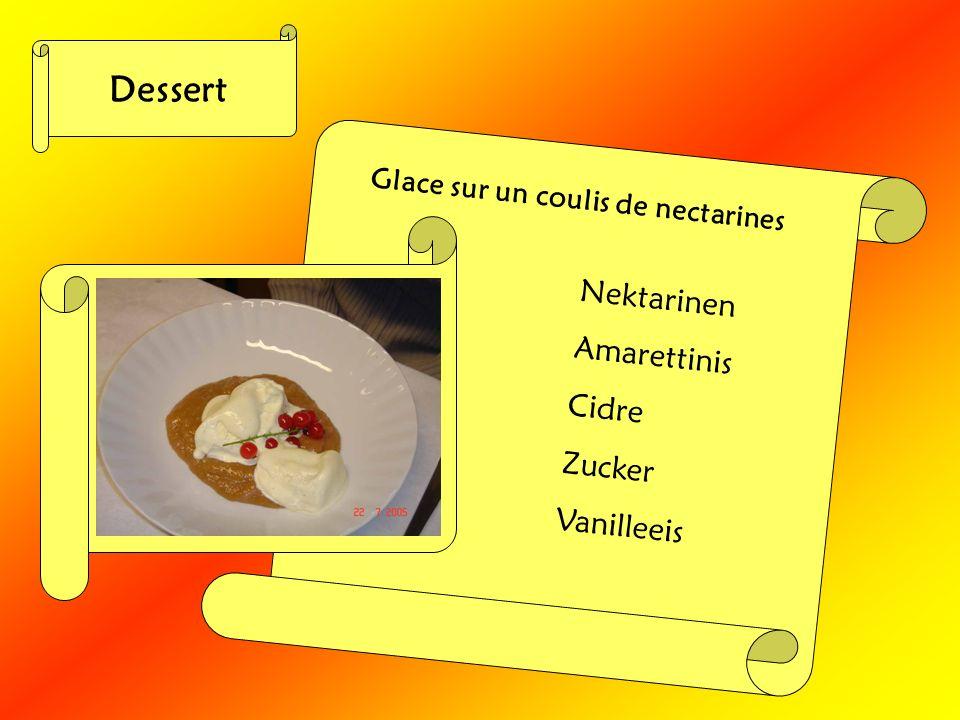 Dessert Glace sur un coulis de nectarines Nektarinen Amarettinis Cidre Zucker Vanilleeis