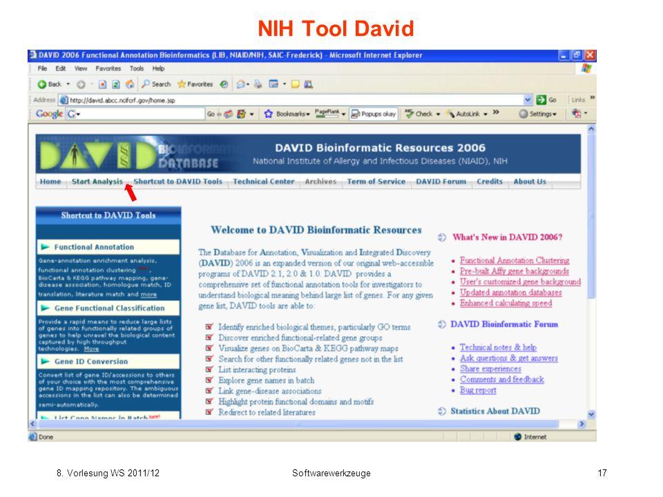 8. Vorlesung WS 2011/12Softwarewerkzeuge17 NIH Tool David