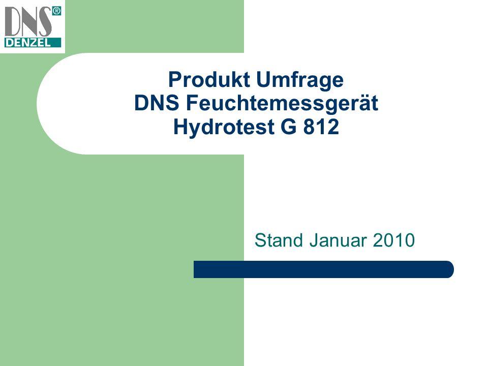Produkt Umfrage DNS Feuchtemessgerät Hydrotest G 812 Stand Januar 2010