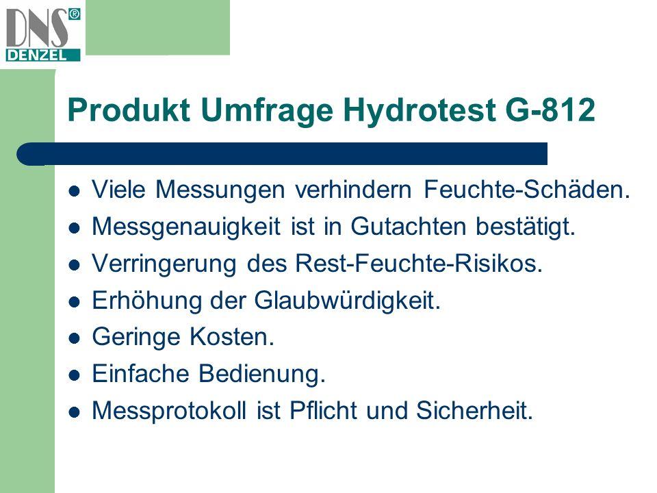Produkt Umfrage Hydrotest G-812 Viele Messungen verhindern Feuchte-Schäden. Messgenauigkeit ist in Gutachten bestätigt. Verringerung des Rest-Feuchte-
