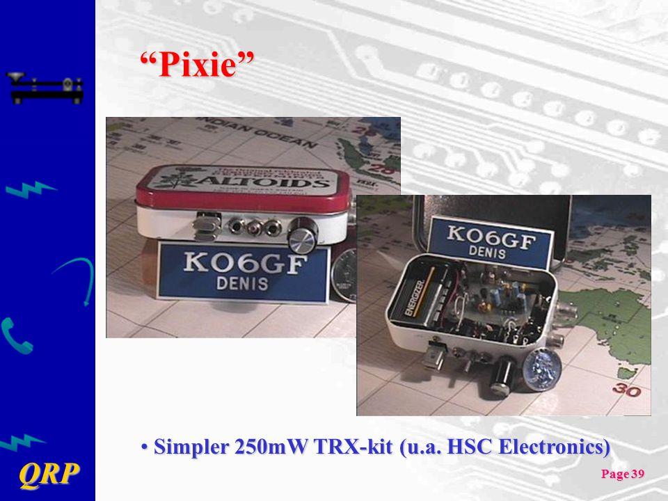 QRP Page 39 Pixie Simpler 250mW TRX-kit (u.a. HSC Electronics) Simpler 250mW TRX-kit (u.a. HSC Electronics)