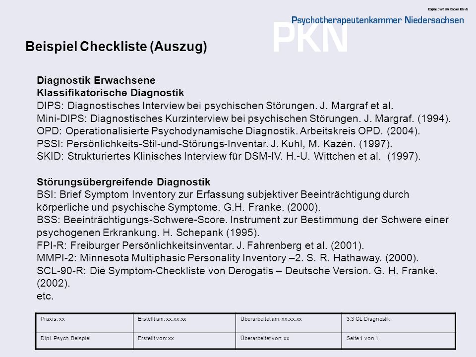 35 Diagnostik Erwachsene Klassifikatorische Diagnostik DIPS: Diagnostisches Interview bei psychischen Störungen. J. Margraf et al. Mini-DIPS: Diagnost