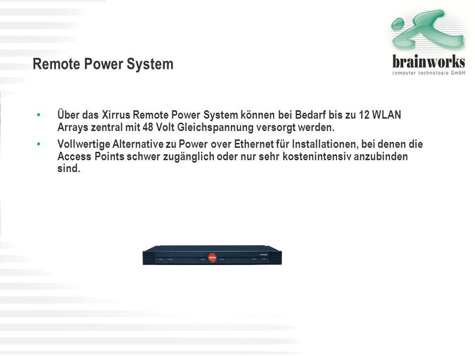 Remote Power System Über das Xirrus Remote Power System können bei Bedarf bis zu 12 WLAN Arrays zentral mit 48 Volt Gleichspannung versorgt werden. Vo