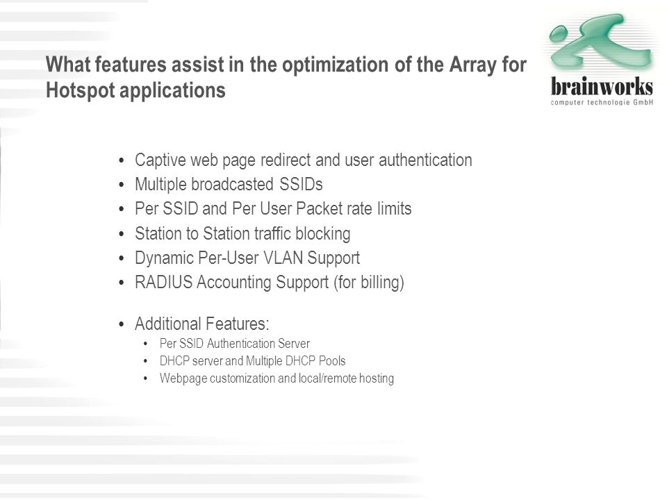 What features assist in the optimization of the Array for Hotspot applications Captive web page redirect and user authentication Multiple broadcasted
