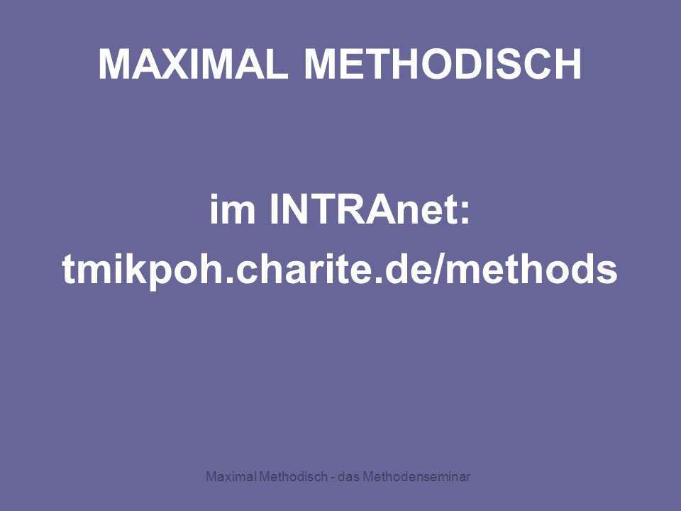 Maximal Methodisch - das Methodenseminar