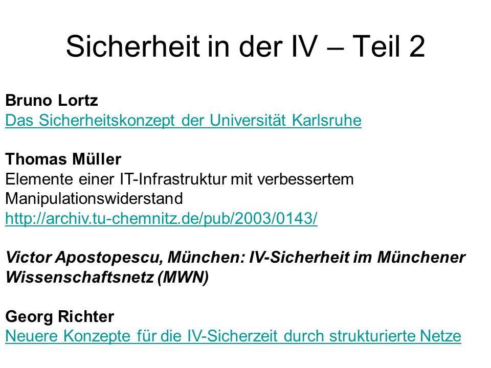 Bruno Lortz Das Sicherheitskonzept der Universität Karlsruhe Das Sicherheitskonzept der Universität Karlsruhe Thomas Müller Elemente einer IT-Infrastr