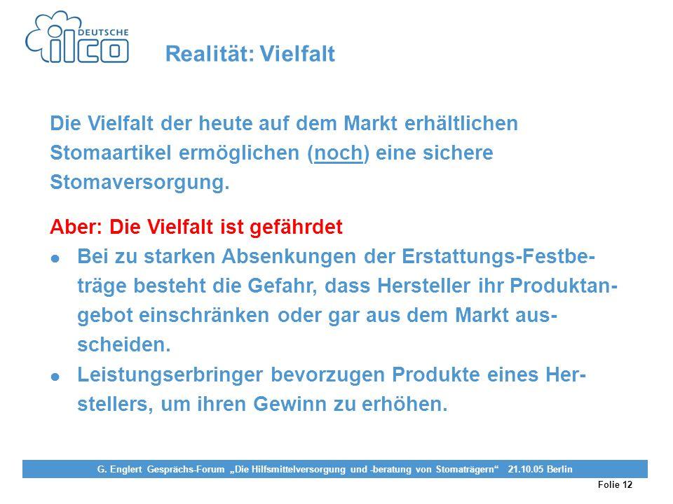 Folie 12 Projekt Darmkrebs-Informationsstelle, gefördert von der Deutschen Krebshilfe Vereinigung von Stomaträgern (künstlicher Darmausgang, künstlich
