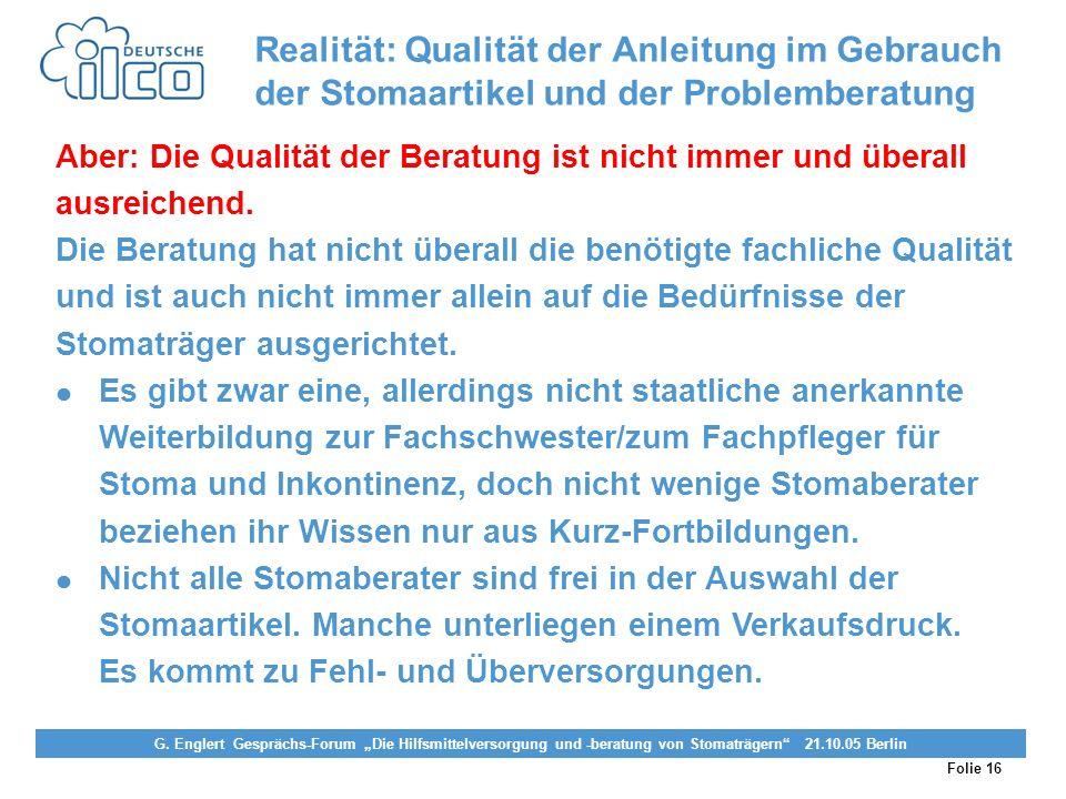 Folie 16 Projekt Darmkrebs-Informationsstelle, gefördert von der Deutschen Krebshilfe Vereinigung von Stomaträgern (künstlicher Darmausgang, künstlich